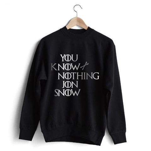 'You Know Nothing Jon Snow' Sweat