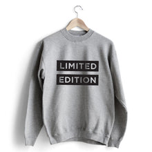 Carregar imagem no visualizador da galeria, Limited Edition Sweat