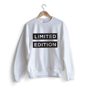 Limited Edition Sweat