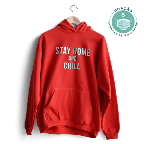Stay Home and Chill Hoodie