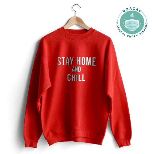 Stay Home and Chill Sweat