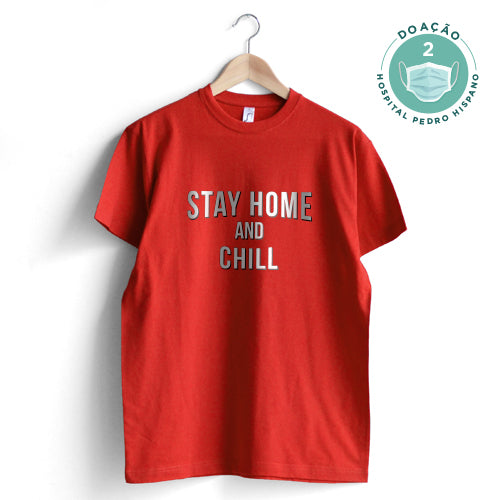 Stay Home and Chill T-Shirt