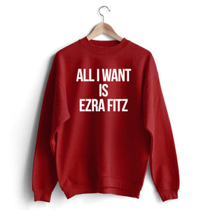 All I Want is Ezra Sweat