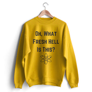 Fresh Hell Sweat