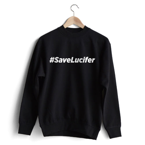 Save Lucifer Sweatshirt
