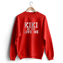 Carregar imagem no visualizador da galeria, Kiki do you love me Sweat