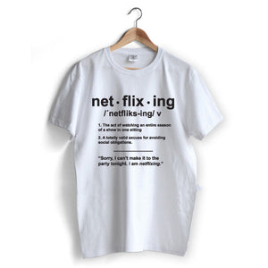 Netflixing T-Shirt