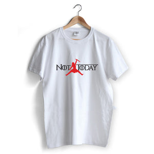 Not Today Arya T-Shirt