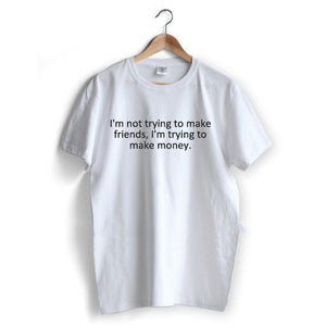 Making Money T-Shirt