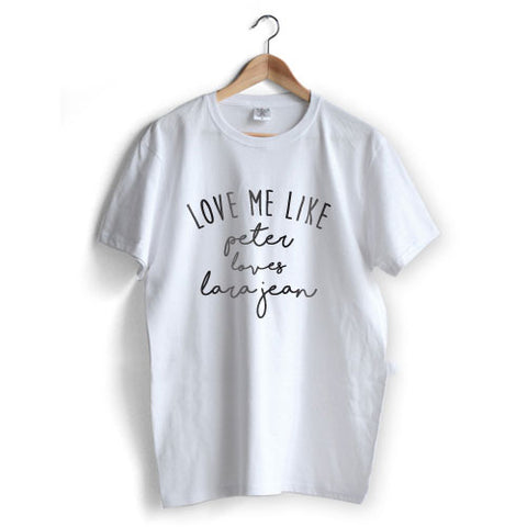 Love me Like Peter T-Shirt