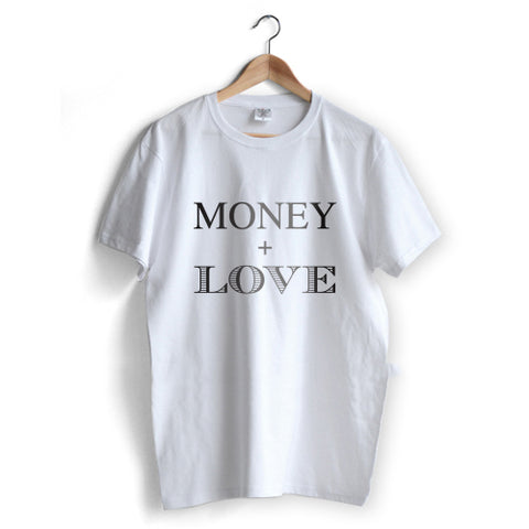 Money + Love T-Shirt