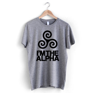Who's the Alpha T-Shirt