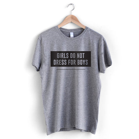 Don't dress for boys T-Shirt