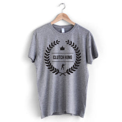 Clutch King T-Shirt