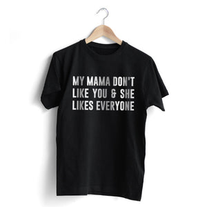 "Bieber ""My Mama Don't Like You"" T-Shirt"