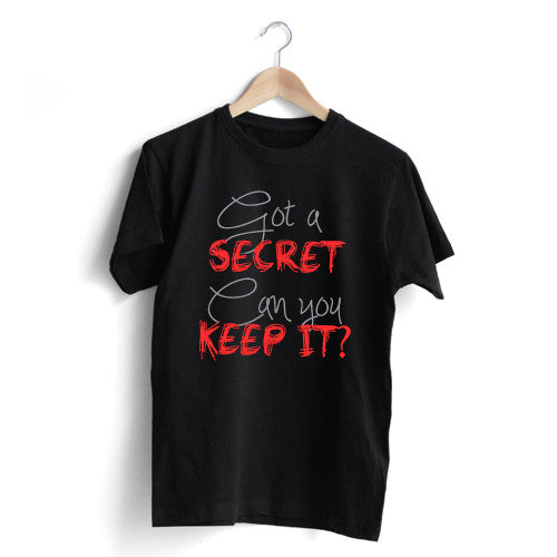 Got a Secret T-Shirt