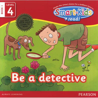 Smart-Kids Read! Be A Detective (Book 1, Level 4)