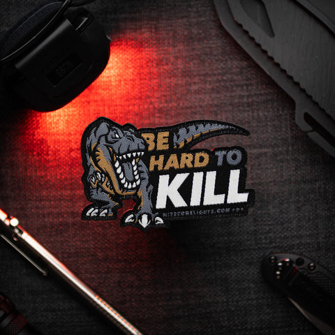 'Hard To Kill' T-REX Patch