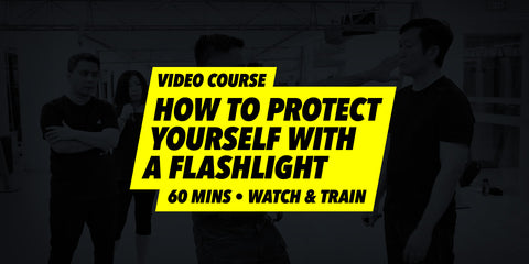 How to Protect Yourself with A Flashlight (Video Course)