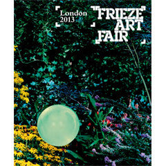 Frieze London Catalogue 2013-14 ORDERED ONSITE