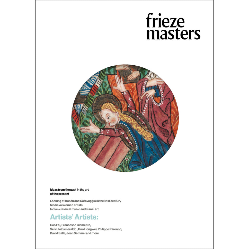 Frieze Masters - issue five