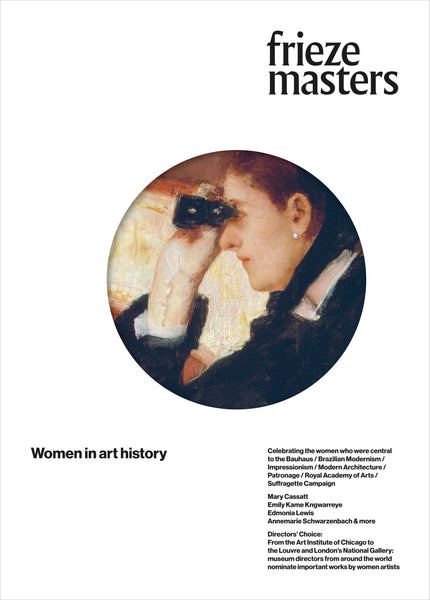 Frieze Masters - Issue Seven