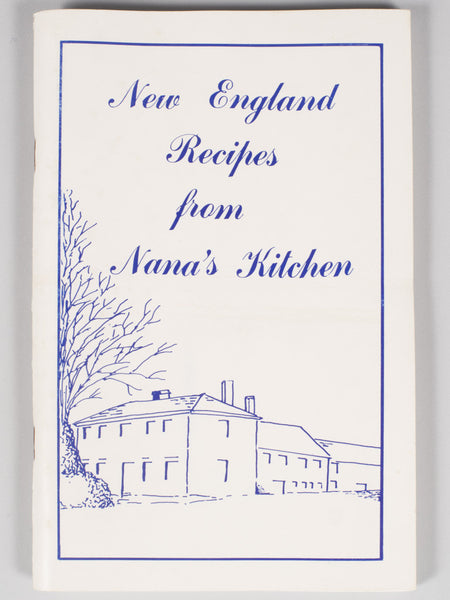 NEW ENGLAND RECIPES FROM NANA'S KITCHEN