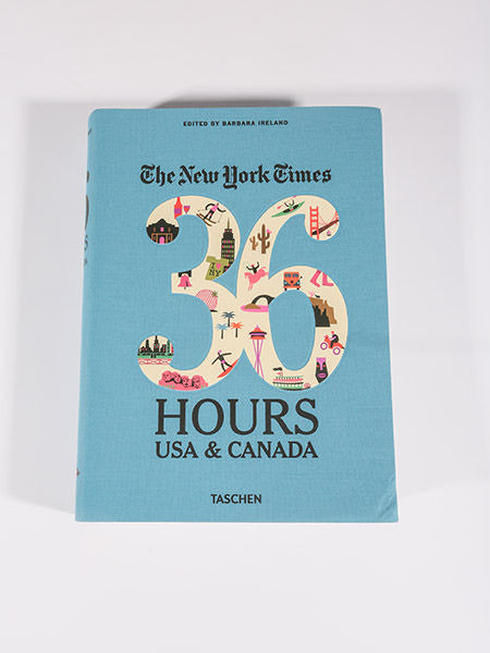 THE NEW YORK TIMES 36 HOURS - USA & CANADA