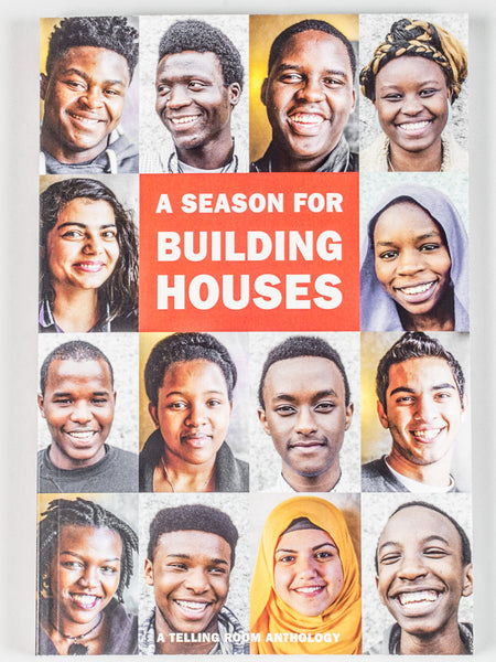 THE TELLING ROOM BOOK - A SEASON FOR BUILDING HOUSES
