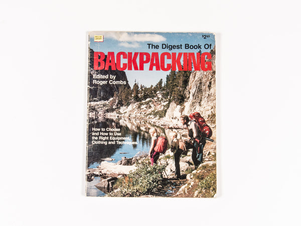 Roger Combs- The Digest Book of Backpacking