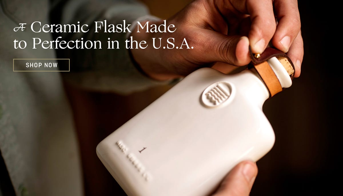 A Ceramic Flask Made to Perfection in the U.S.A. Set it Out or Take it With You.