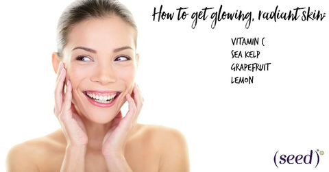Glowing skin tips from Seed