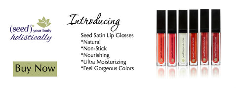 Buy Seed Satin Lip Glosses Now