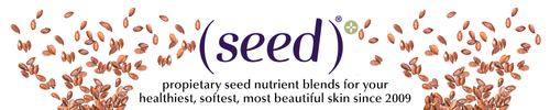 Seed Face and Body Care for healthy, soft, beautiful skin since 2009