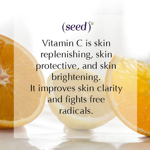 Seed shares the skincare benefits of Vitamin C