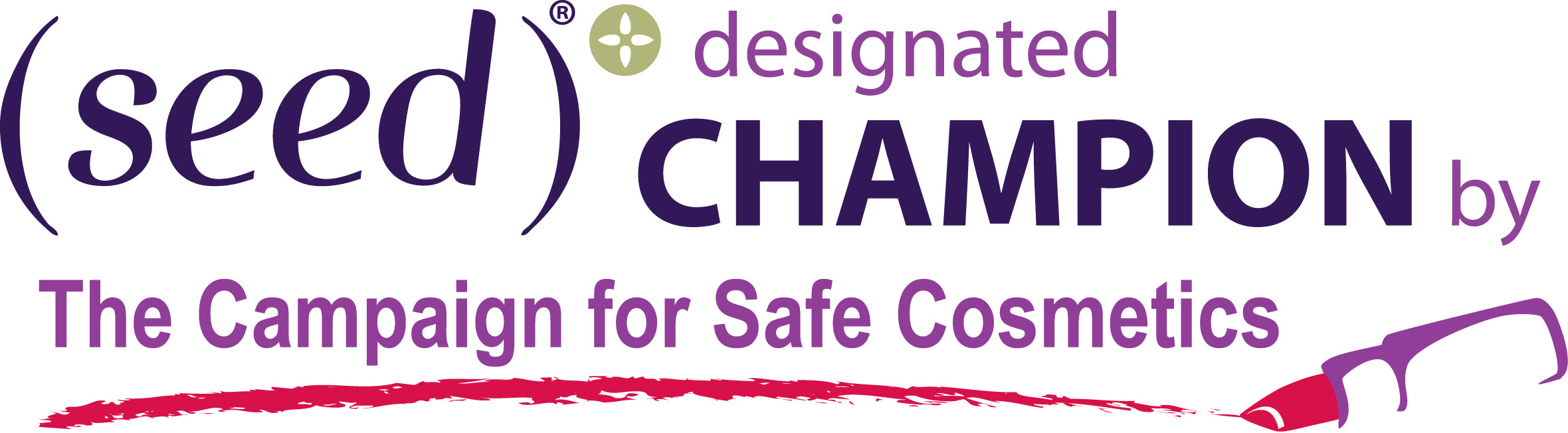 Seed has been designated Champion by the Campaign for Safe Cosmetics