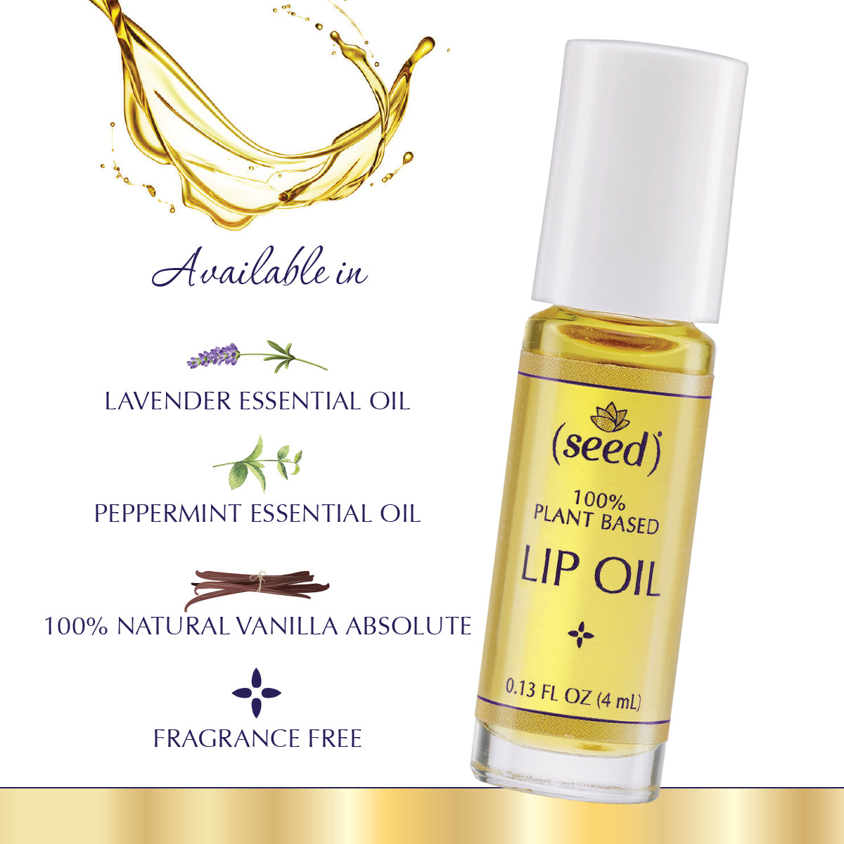 Seed Lip Oil available in Fragrance Free, Lavender, Peppermint, and Vanilla