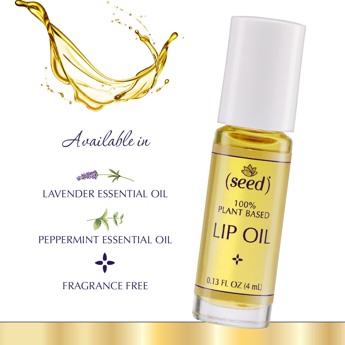 Seed Lip Oils in Fragrance Free Lavender or Peppermint