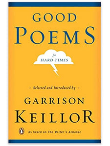"""Good Poems for Hard Times"" by Garrison Keillor"