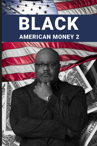 Black American Money 2 (Paperback)  -   {{{PRE-ORDER}}}
