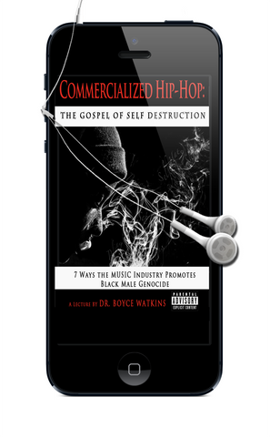 Commercialized Hip-Hop: The Gospel of Self Destruction (Electronic Download, Audio Lecture)