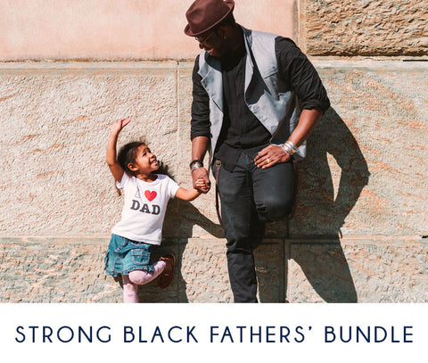 Strong Black Fathers' Bundle Toolkit