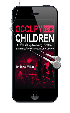 Occupy Your Children:  A Parent's Guide to Avoiding Educational Landmines and Guiding Your Kids to the Top - Digital Download