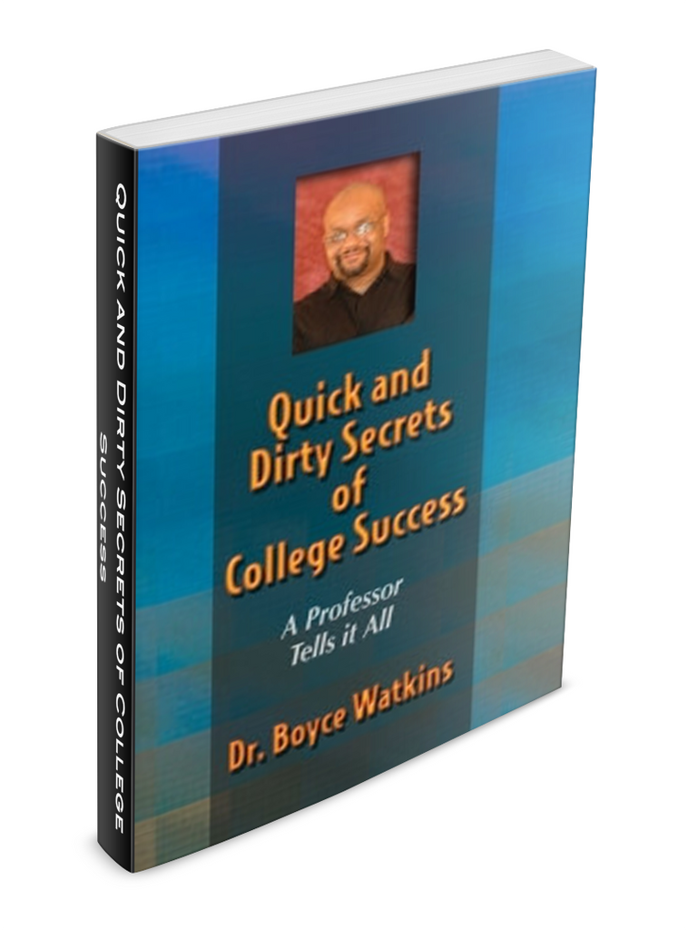 Quick and Dirty Secrets of College Success – A Professor Tells It All (Paperback)