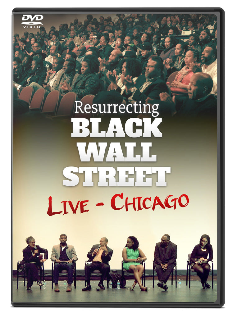 Resurrecting Black Wall Street Live - Chicago