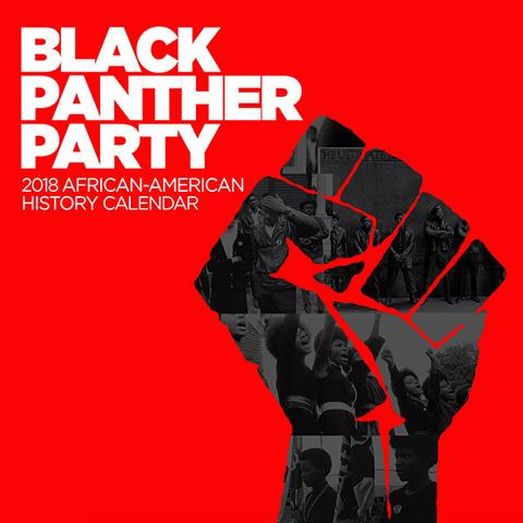 2018 Black Panther Party Calendar