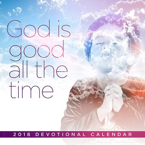 2018 God Is Good All The Time Calendar