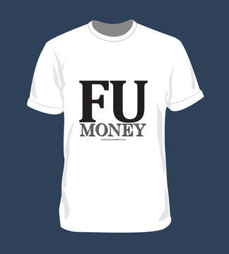 FU Money Light T Shirt