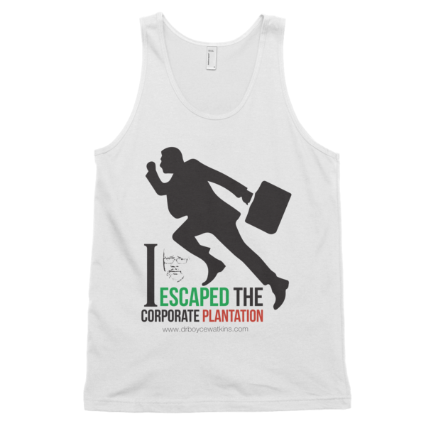 'I Escaped The Corporate Plantation/ Classic tank top (unisex)
