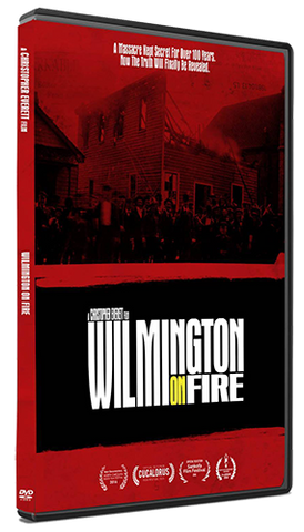 Wilmington on Fire DVD